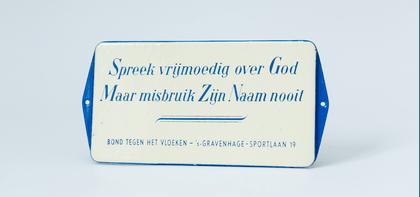 Spreek vrijmoedig over God, Maar misbruik Zijn Naam nooit